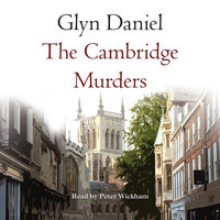 The Cambridge Murders - Glyn Daniel