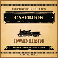 Inspector Colbeck's Casebook - Edward Marston