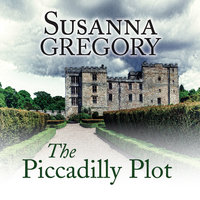 The Piccadilly Plot - Susanna Gregory