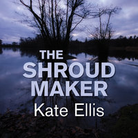 The Shroud Maker - Kate Ellis