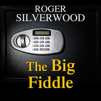 The Big Fiddle - Roger Silverwood
