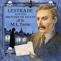 Lestrade and the Brother of Death - M. J. Trow