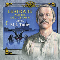 Lestrade and the Devil's Own - M. J. Trow