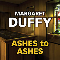 Ashes to Ashes - Margaret Duffy