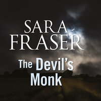 The Devil's Monk - Sara Fraser