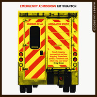 Emergency Admissions - Kit Wharton