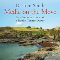 Medic on the Move - Tom Smith
