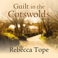 Guilt in the Cotswolds - Rebecca Tope