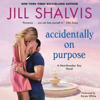 Accidentally on Purpose - Jill Shalvis