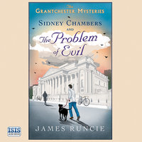 Sidney Chambers and the Problem of Evil - James Runcie