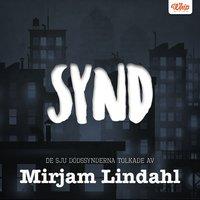 SYND - De sju dödssynderna tolkade av Mirjam Lindahl - Mirjam Lindahl