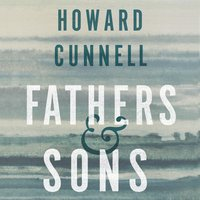 Fathers and Sons - Howard Cunnell