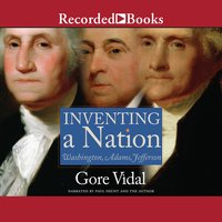 Inventing A Nation - Gore Vidal