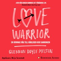 Love Warrior - Glennon Doyle Melton,Glennon Doyle