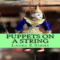 Puppets on A String - Laura E. Simms