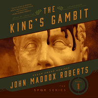 The King's Gambit - John Maddox Roberts