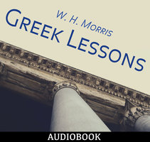 Greek Lessons - W.H. Morris