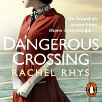 Dangerous Crossing - Rachel Rhys