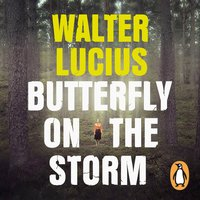 Butterfly on the Storm - Walter Lucius