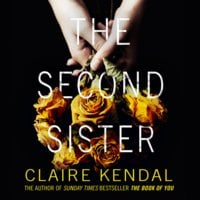 The Second Sister - Claire Kendal