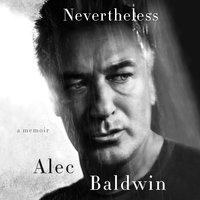 Nevertheless - Alec Baldwin