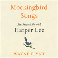 Mockingbird Songs - Wayne Flynt