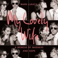 My Lovely Wife - Mark Lukach