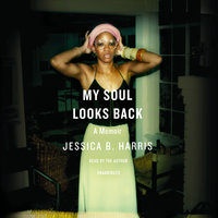 My Soul Looks Back - Jessica B. Harris