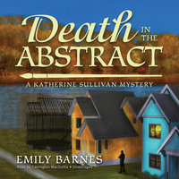 Death in the Abstract - Emily Barnes