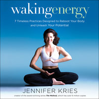 Waking Energy - Jennifer Kries