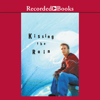 Kissing the Rain - Kevin Brooks