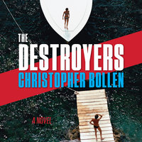 The Destroyers - Christopher Bollen
