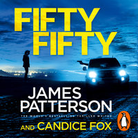 Fifty Fifty - James Patterson,Candice Fox