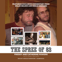 The Spree of '83 - Freddy Powers,Catherine Powers