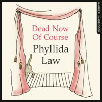 Dead Now Of Course - Phyllida Law