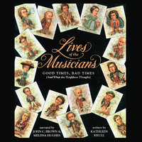 Lives of the Musicians - Kathleen Krull