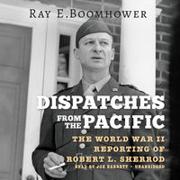 Dispatches from the Pacific - Ray E. Boomhower