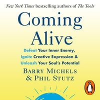 Coming Alive - Phil Stutz, Barry Michels
