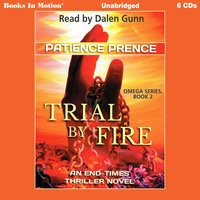 Trial By Fire - Patience Prence