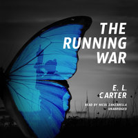 The Running War - E. L. Carter