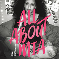 All About Mia - Lisa Williamson