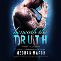 Beneath the Truth - Meghan March