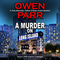 A Murder on Long Island - Owen Parr