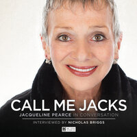 Call Me Jacks - Jacqueline Pearce in Conversation - Jacqueline Pearce