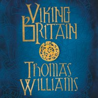 Viking Britain - Thomas Williams