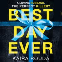 Best Day Ever - Kaira Rouda