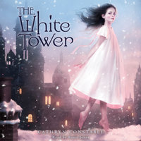 The White Tower - Cathryn Constable