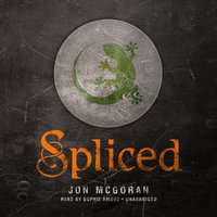 Spliced - Jon McGoran