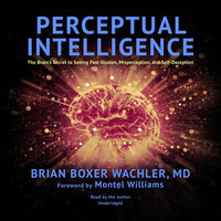 Perceptual Intelligence - Brian Boxer Wachler (MD)