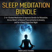 Guided Meditation - 2-in-1 Hypnosis Bundle for Manifesting Abundance & Thinking Positive - Mindfulness Training